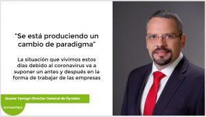 Teletrabajo | Jaume Tarragó, Director General de Dynatec
